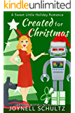 Created for Christmas: A Paranormal Sci Fi Cozy Mystery (Dream Droids Book 2)