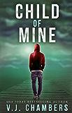 Child of Mine: a psychological thriller