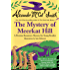 The Mystery of Meerkat Hill (Precious Ramotswe Mystery Book 1)