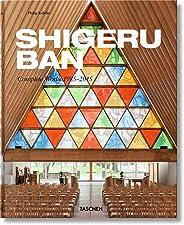 Shigeru Ban. Complete Works 1985 -2010
