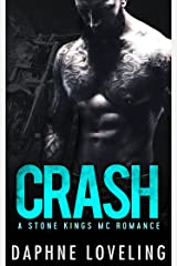 CRASH (Stone Kings Motorcycle Club, Book 2) Kindle Edition