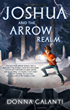Joshua and the Arrow Realm (Lightning Road)