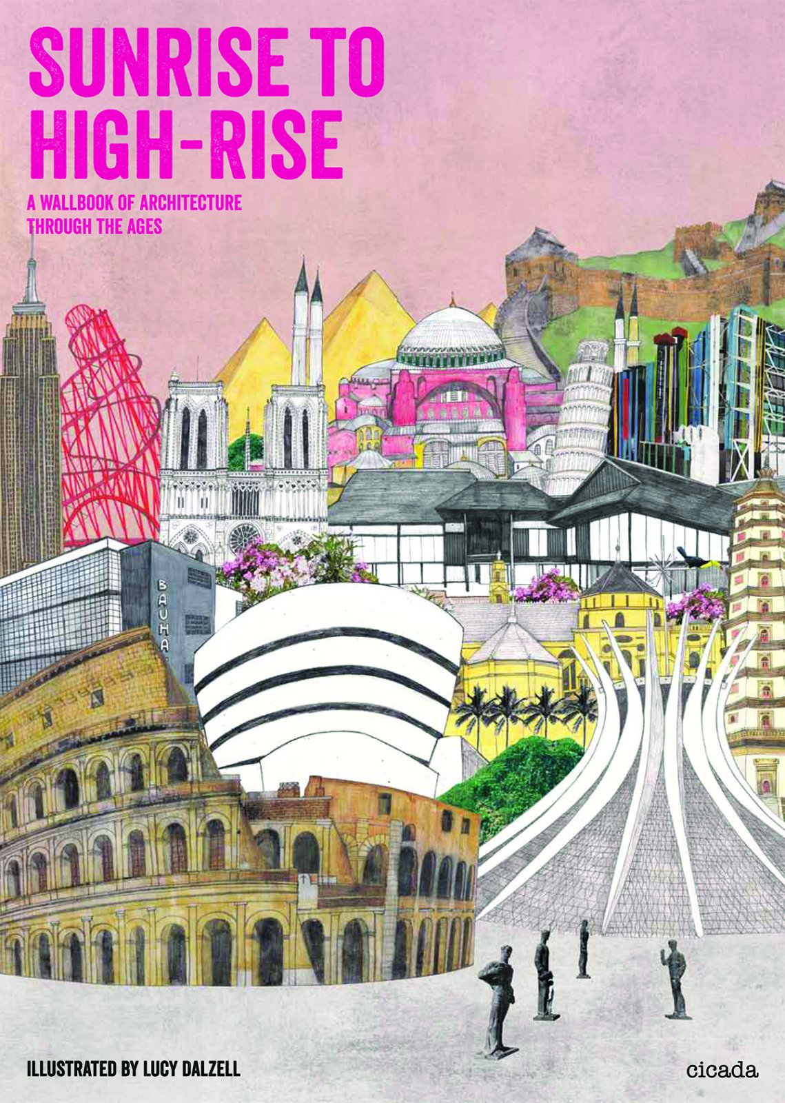 Sunrise to High-Rise: A Wallbook of Architecture through the Ages