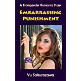 Embarrassing Punishment: A Transgender Romance Story