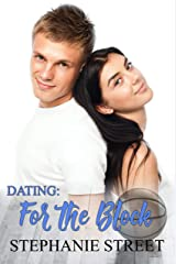 Dating: For the Block: A Sweet Enemies to Lovers YA Romance (Eastridge Heights Basketball Players Book 3) Kindle Edition