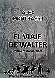 El Viaje de Walter