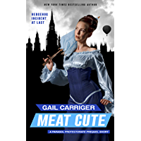 Meat Cute: The Hedgehog Incident (Parasol Protectorate Book 0)