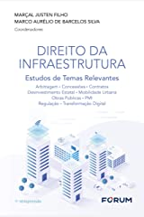 Direito da Infraestrutura: Estudos de Temas Relevantes eBook Kindle