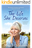 The Life She Deserves (Granite Springs Book 1)