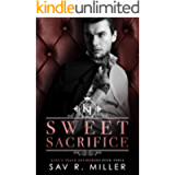 Sweet Sacrifice: A Dark Brother's Best Friend Romance (King's Trace Antiheroes Book 3)