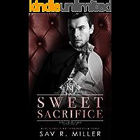 Sweet Sacrifice: A Dark Brother's Best Friend Romance (King's Trace Antiheroes Book 3)