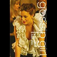 Ik wil alleen maar alles (Gossip girl Book 3)