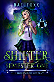 Bloodwood Academy Shifter: Semester One (Bloodwood Year One Book 1) (English Edition)