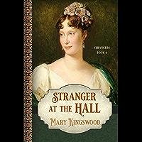 Stranger at the Hall (Strangers Book 6)