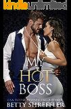 My Hot Boss: (Healed Hearts Romances, Book 2)