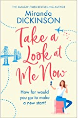 Take A Look At Me Now: A heart-warming novel from the Sunday Times bestseller Kindle Edition