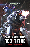 Cacharodons: Red Tithe (Warhammer 40,000)