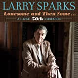 Lonesome & Then Some - A Classic 50th Celebration