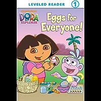 Eggs for Everyone (Dora the Explorer) (Ready-To-Read Dora the Explorer - Level 1 Book 7)