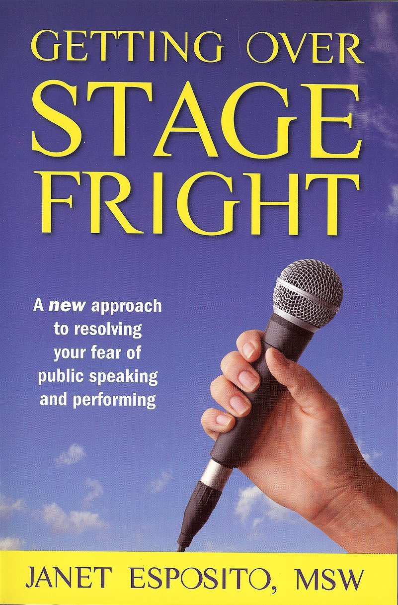 Amazon com: Getting Over Stage Fright : A New Approach to Resolving