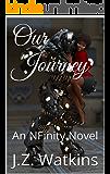 Our Journey: An NFinity Novel