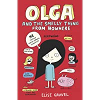 Olga And The Smelly Thing From Nowhere