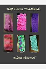 Half Dozen Headbands Kindle Edition