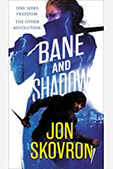 Bane and Shadow (The Empire of Storms Book 2) Kindle Edition