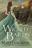 The Wicked Baron (Blackhaven Brides Book 1) (English Edition)
