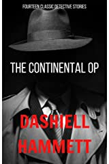 The Continental OP: 14 Classic Detective Stories Kindle Edition