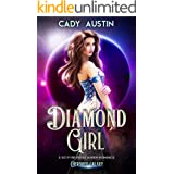 Diamond Girl: A Sci Fi Reverse Harem Romance (Cherished Galaxy Book 1)