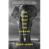 The Tusk That Did the Damage: A novel (Vintage Contemporaries)