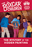 The Mystery of Hidden Painting (The Boxcar Children Mysteries Book 24)