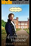 An Accommodating Husband: The Duke's Alliance