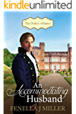 An Accommodating Husband: The Duke's Alliance