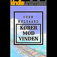 Kører mod vinden (Danish Edition)