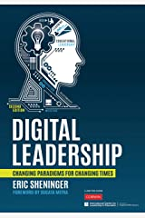 Digital Leadership: Changing Paradigms for Changing Times (NULL) Kindle Edition