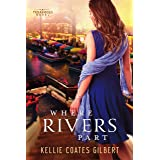 Where Rivers Part (Texas Gold Collection Book 2)