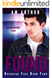 Found: An Omegaverse Story (Breaking Free Book Four 4)