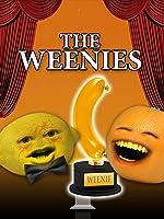 Annoying Orange - The Weenies