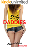 Dirty DADDIES: A Taboo Collection