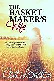 The Basket Maker's Wife (Baskets Book 1)