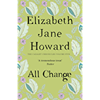All Change (The Cazalet Chronicle Book 5) (English Edition)