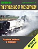 Southern Way: Special Issue No.8: The Other Side of the Southern (Southern Way Special Issue 08)