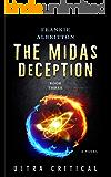 The Midas Deception: Ultra Critical (Eternal versus Ultra Book 3)
