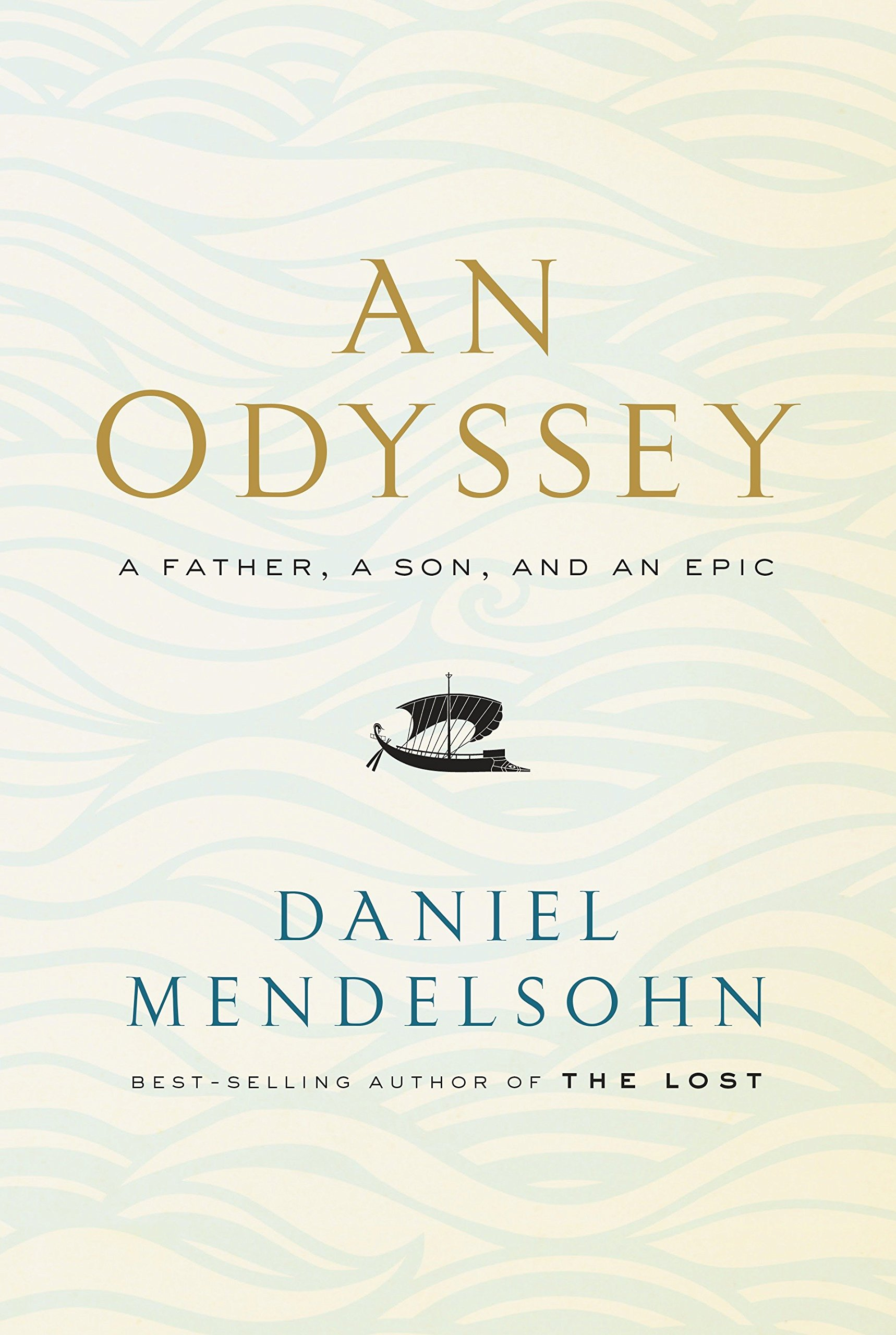 Argumentative Essay Thesis Example Amazoncom An Odyssey A Father A Son And An Epic   Daniel Mendelsohn Books What Is A Thesis Statement In An Essay also English Learning Essay Amazoncom An Odyssey A Father A Son And An Epic   English Essay Friendship