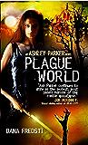 Plague World (Ashley Parker)