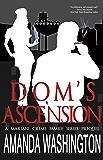 Dom's Ascension (Mariani Crime Family Series Book 0)