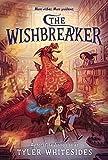 The Wishbreaker (Wishmakers)