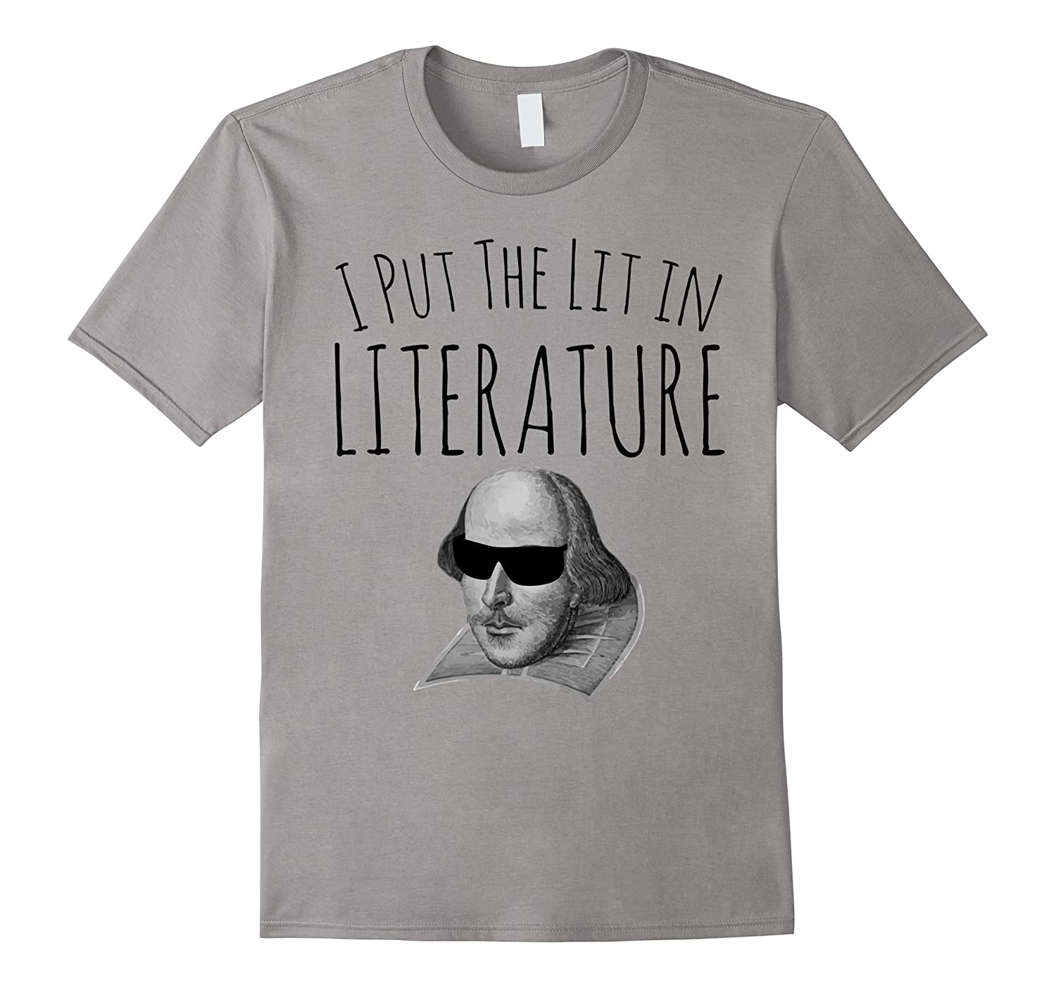 I Put The Lit In Literature Funny Novelty Parody T Shirt-Vaci